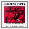 Mystere 5- never say thank-you